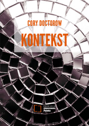 Cory Doctorow – Kontekst